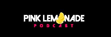Pink Lemonade Podcast | A Self-Help Podcast